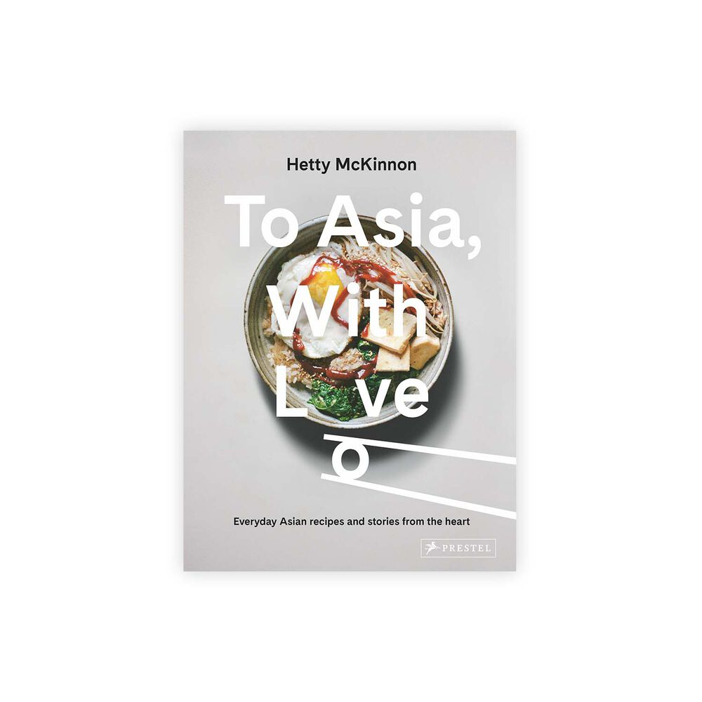 To Asia, With Love by Hetty McKinnon