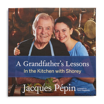 A Grandfather's Lessons: In the Kitchen with Shorey, Autographed Copy