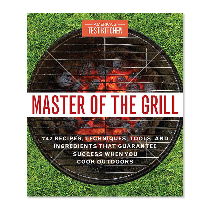 America's Test Kitchen Master of the Grill