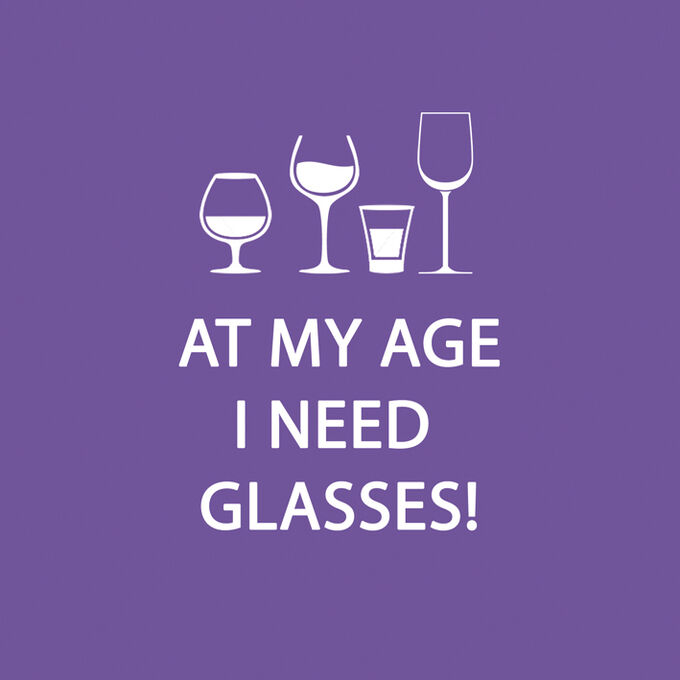 """""""At My Age I Need Glasses"""" Paper Cocktail Napkins"""
