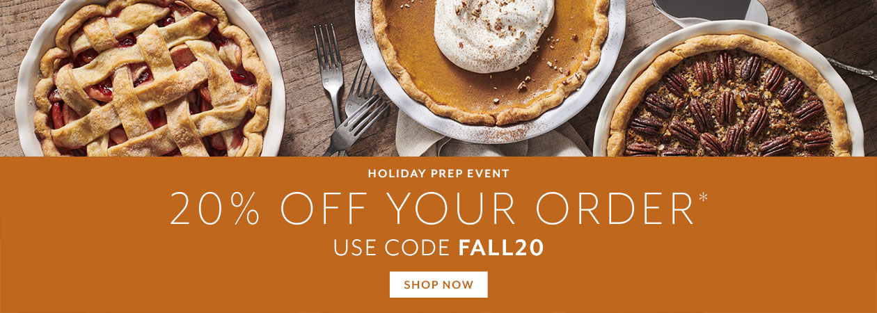 Holiday Prep Event 20% off your order, use code FALL20
