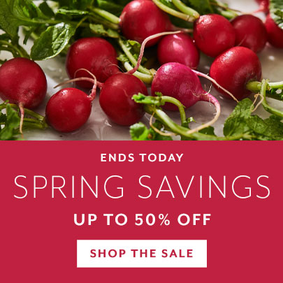 Ends Today Spring Savings up to 50% off