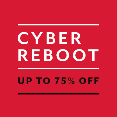 cyber reboot sale up to 75% off