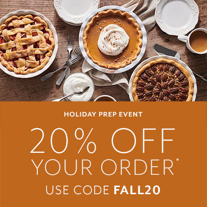 Holiday prep event, 20% off your order, use code FALL20